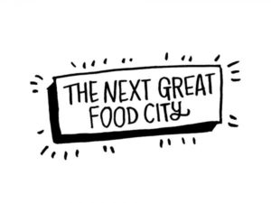 The Next Great Food City