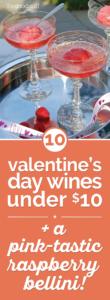Valentine's Day Wines: Under $10